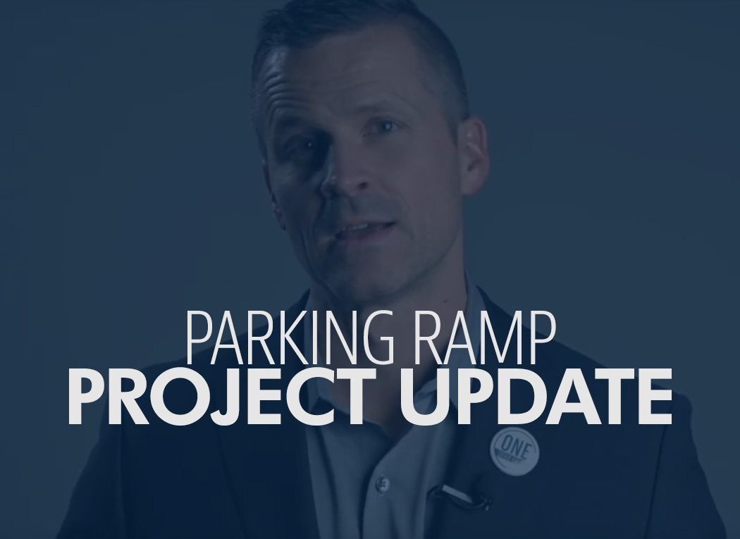 Parking Ramp Project Update